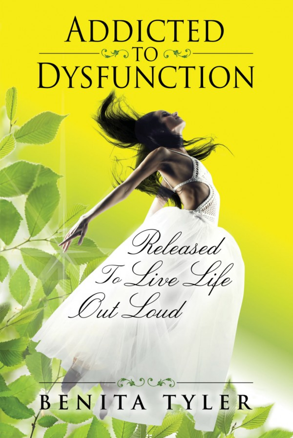 Cover Design for Addicted To Dysfunction by Benita Tyler