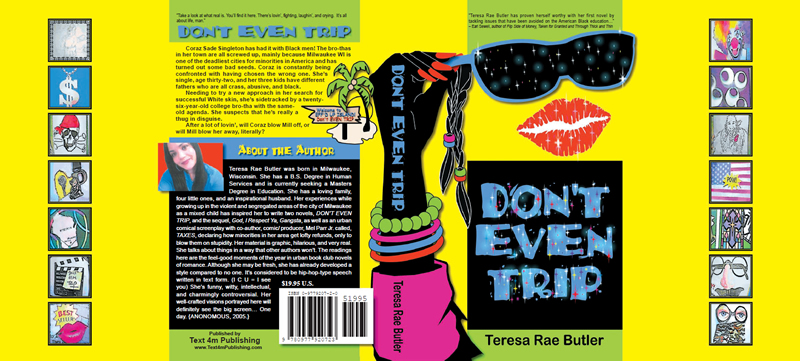 Dust Jacket design for Don't Even Trip