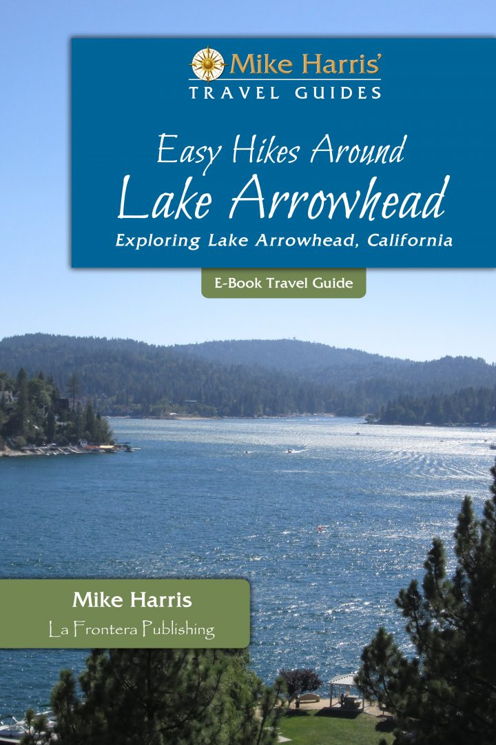 Easy Hikes Around Lake Arrowhead Cover Design - Mike Harris-eTravel-Guide